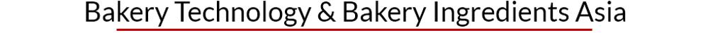 Bakery Technology & Bakery Ingredients Asia